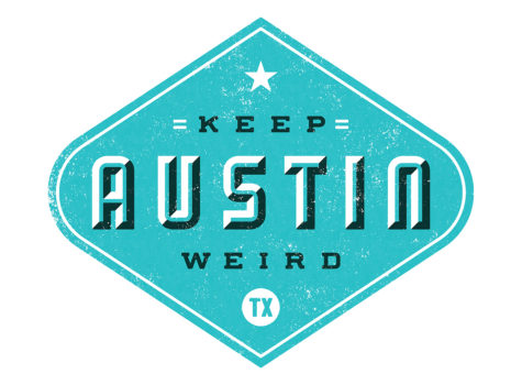 Weird Austin...the Only Austin